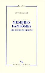 Télécharger le livre :  Membres fantômes. Des corps musiciens