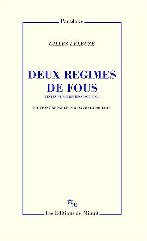 Téléchargez le livre :  Deux régimes de fous. Textes et entretiens 1975-1995
