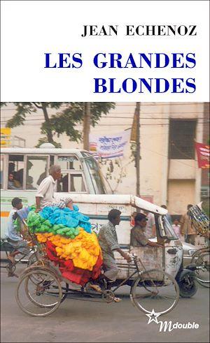 Téléchargez le livre :  Les Grandes blondes