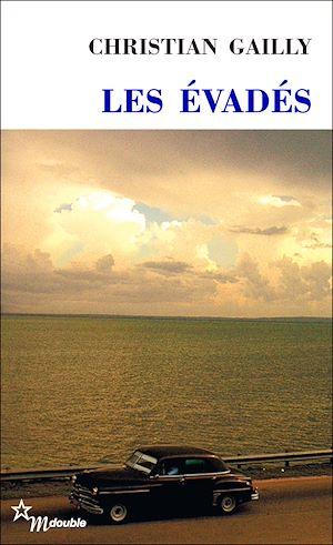 Téléchargez le livre :  Les Évadés