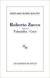 Télécharger le livre : Roberto Zucco, suivi de Tabataba – Coco