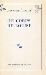 Télécharger cet ebook : Le corps de Louise