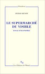 Télécharger le livre :  Le Supermarché du visible