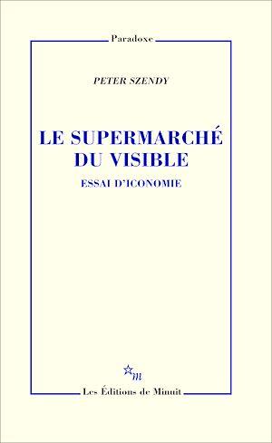Téléchargez le livre :  Le Supermarché du visible