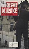 Téléchargez le livre numérique:  En désespoir de justice