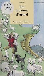 Télécharger cet ebook : Les moutons d'Armel, berger de Provence