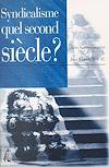 Téléchargez le livre numérique:  Syndicalisme, quel second siècle ?