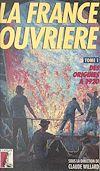 Téléchargez le livre numérique:  La France ouvrière (1) : Des origines à 1920