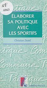 Télécharger cet ebook : Élaborer sa politique avec les sportifs