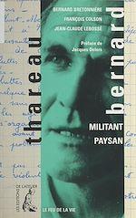 Télécharger le livre :  Bernard Thareau : militant paysan