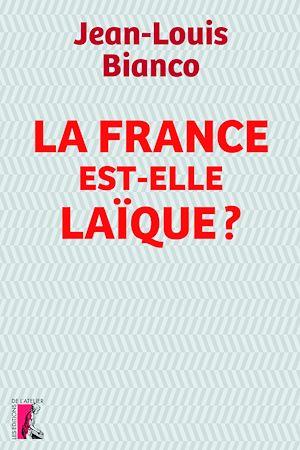 Téléchargez le livre :  La France est-elle laïque ?