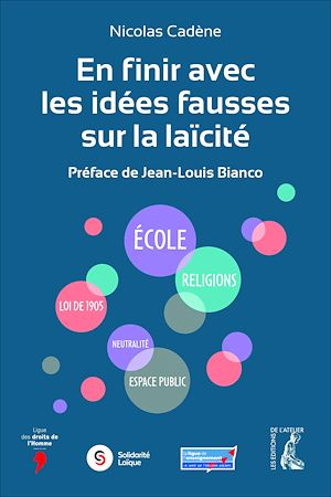 Téléchargez le livre :  En finir avec les idées fausses sur la laïcité