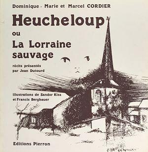 Téléchargez le livre :  Heucheloup ou La Lorraine sauvage
