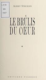 Télécharger cet ebook : Le Brûlis du cœur