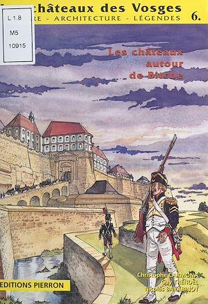 Téléchargez le livre :  Les Châteaux des Vosges : Histoire, architecture, légendes (6)