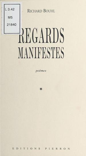 Téléchargez le livre :  Regards manifestes