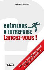 Télécharger cet ebook : Créateurs d'entreprise, lancez-vous!