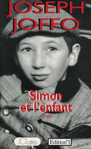 Téléchargez le livre :  Simon et l'enfant