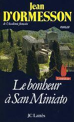 Télécharger le livre :  Le bonheur à San Miniato