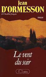 Télécharger le livre :  Le vent du soir