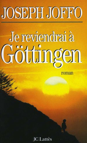 Téléchargez le livre :  Je reviendrai à Göttingen