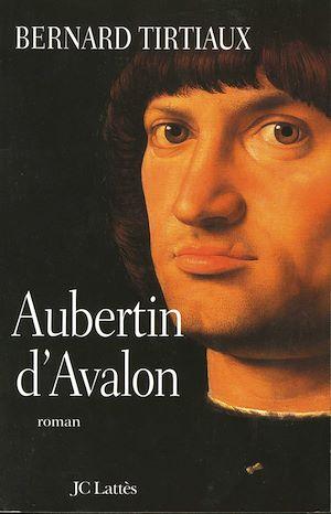 Téléchargez le livre :  Aubertin d'Avalon