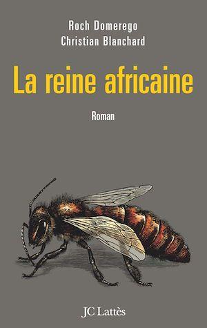 Téléchargez le livre :  La reine africaine