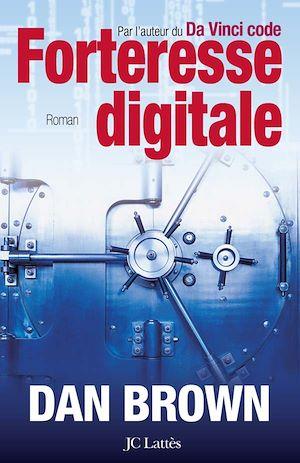 Téléchargez le livre :  Forteresse digitale