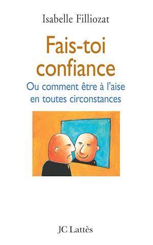 Téléchargez le livre :  Fais-toi confiance