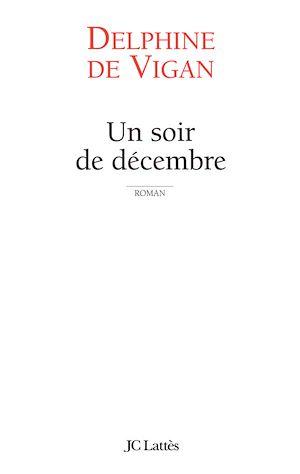 Téléchargez le livre :  Un soir de décembre
