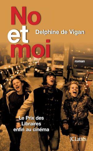 No et moi | de Vigan, Delphine. Auteur