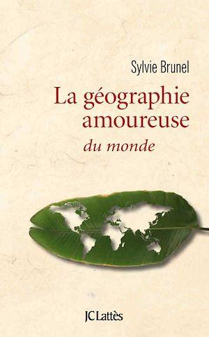 Téléchargez le livre :  Géographie amoureuse du monde
