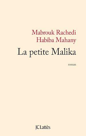 Téléchargez le livre :  La petite Malika