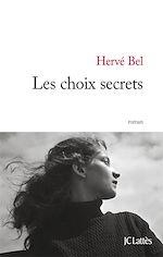 Télécharger le livre :  Les choix secrets