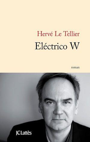 Electrico W | Le Tellier, Hervé