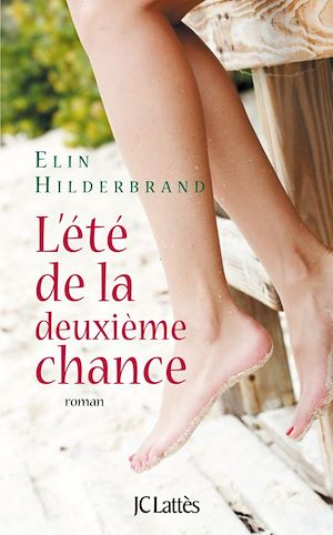 Téléchargez le livre :  L'été de la deuxième chance