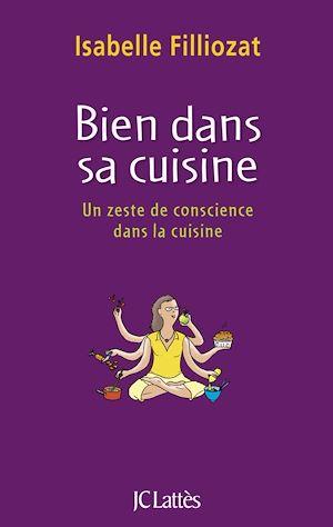 Téléchargez le livre :  Bien dans sa cuisine