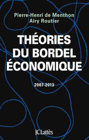 Téléchargez le livre :  Théories du bordel économique
