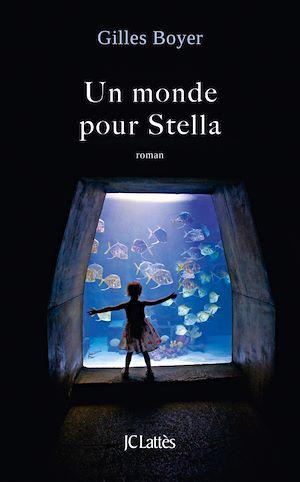 Téléchargez le livre :  Un monde pour Stella