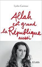 Télécharger le livre :  Allah est grand la République aussi