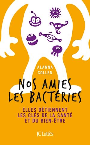 Nos amies les bactéries | Collen, Alanna