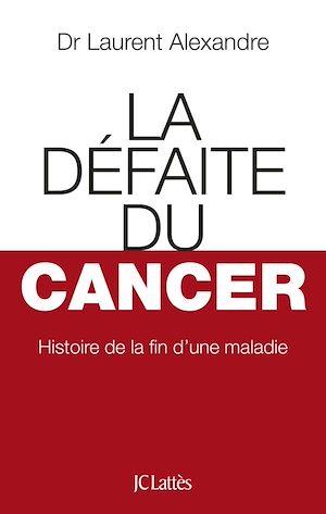 Téléchargez le livre :  La Défaite du cancer