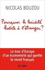 Télécharger le livre :  Pourquoi la lucidité habite à l'étranger