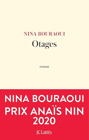 Otages | Bouraoui, Nina. Auteur