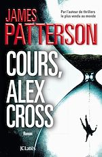 Télécharger cet ebook : Cours, Alex Cross