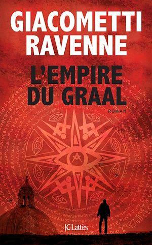 L'Empire du Graal | Giacometti, Eric. Auteur