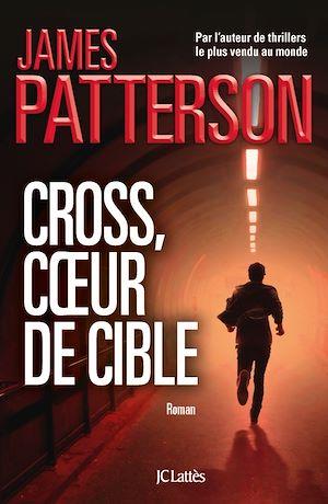 Téléchargez le livre :  Cross, coeur de cible