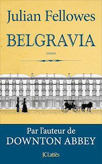 Télécharger le livre : Belgravia