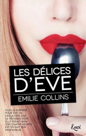 Téléchargez le livre :  Les délices d'Eve