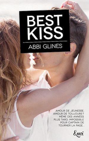 Téléchargez le livre :  Best kiss